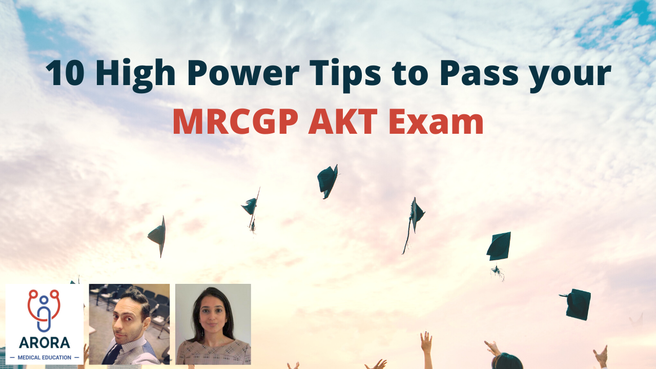 10-high-power-tips-to-pass-your-mrcgp-akt-exam