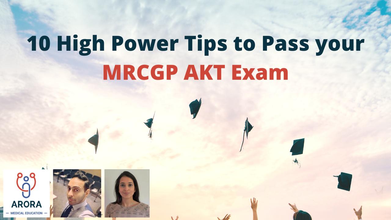 10-high-power-tips-to-pass-your-mrcgp-akt-exam