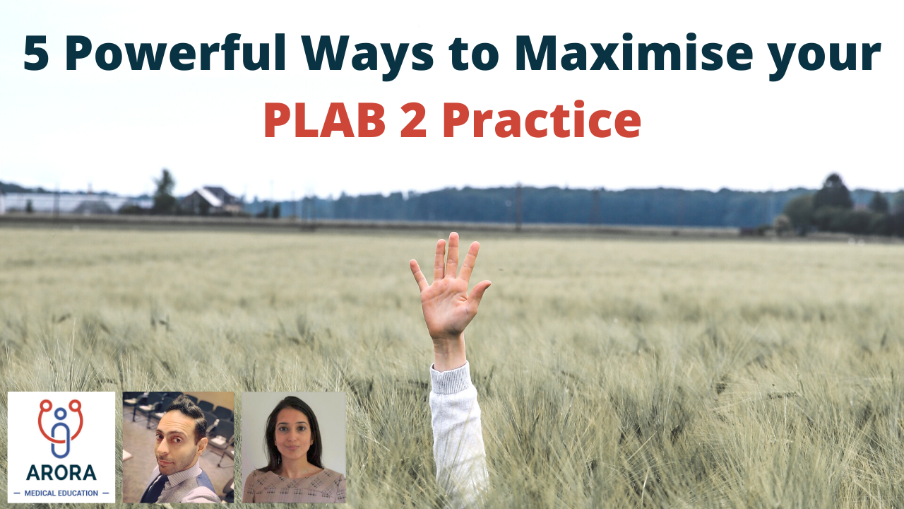 5-powerful-ways-to-maximise-your-plab-2-practice