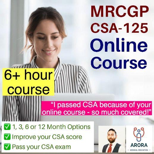 csa 125 - MRCGP CSA, AKT and PLAB Exam Courses and Online Webinars - Arora Medical Education