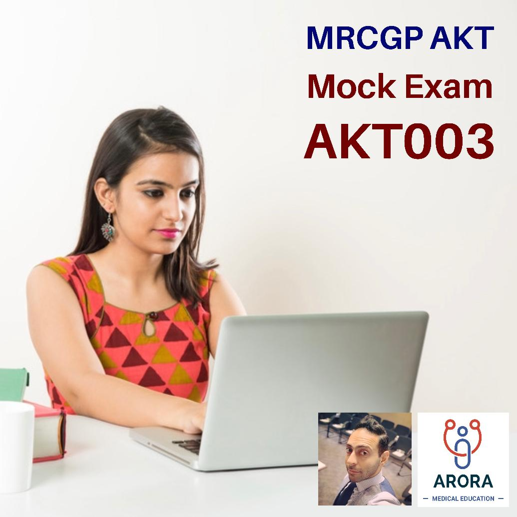 AKT003 - MRCGP CSA, AKT and PLAB Exam Courses and Online Webinars - Arora Medical Education