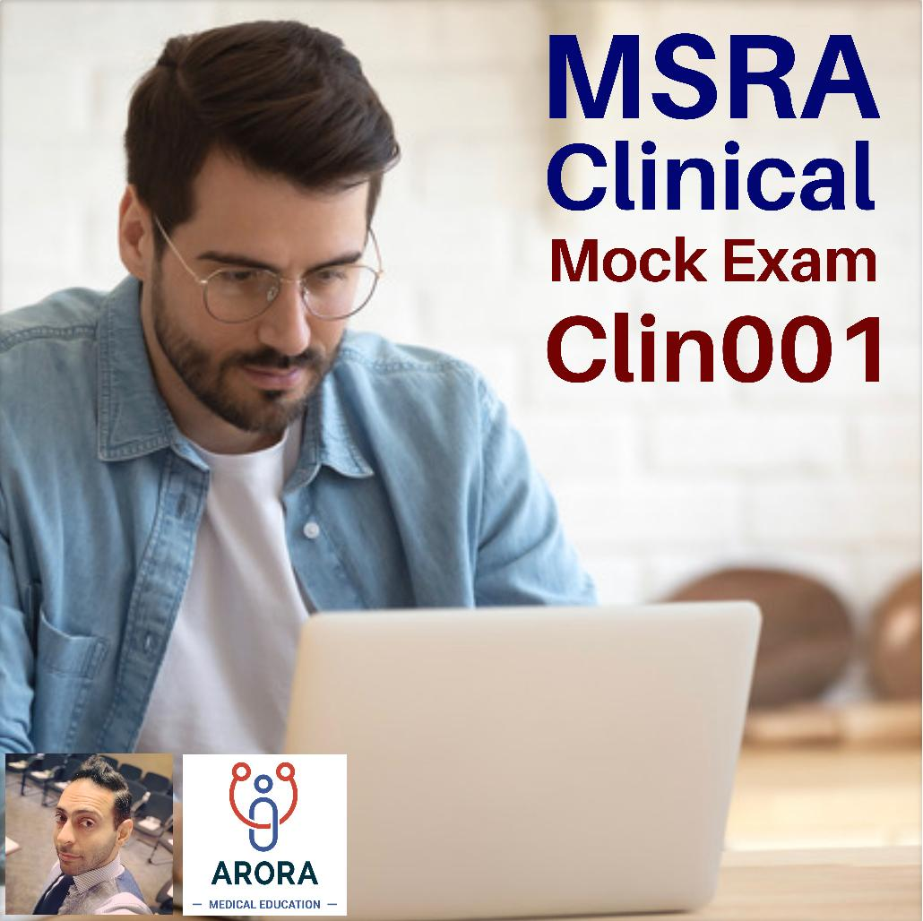 MSRACLIN1 - MRCGP CSA, AKT and PLAB Exam Courses and Online Webinars - Arora Medical Education