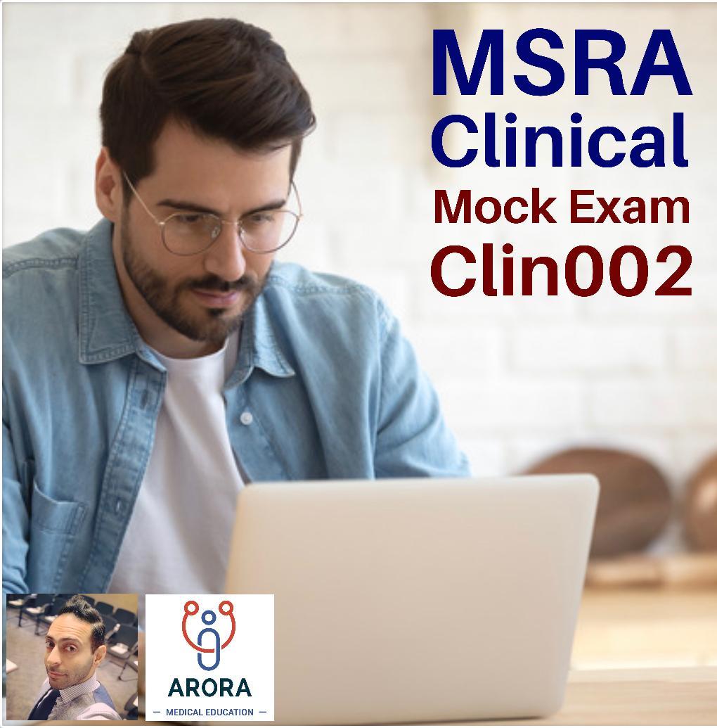 MSRACLIN2 - MRCGP CSA, AKT and PLAB Exam Courses and Online Webinars - Arora Medical Education