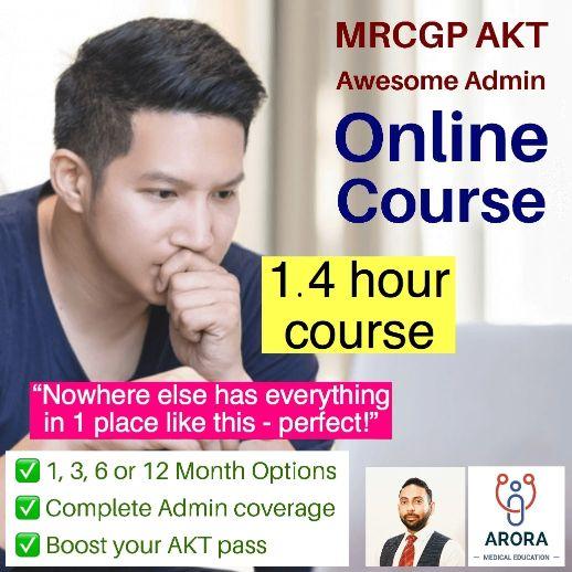 AKT Admin Single - MRCGP CSA, AKT and PLAB Exam Courses and Online Webinars - Arora Medical Education
