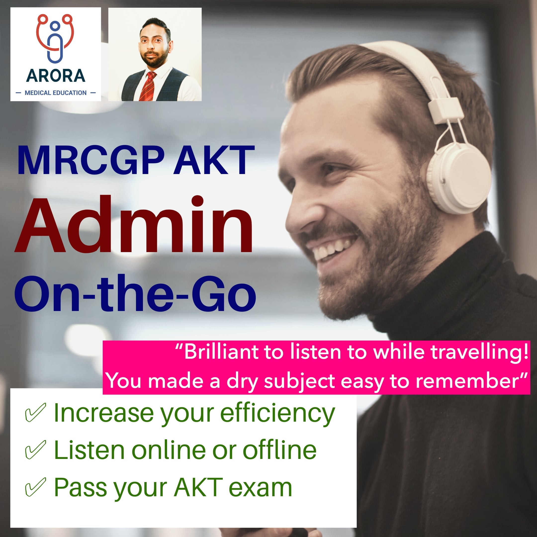 admin on the go - MRCGP CSA, AKT and PLAB Exam Courses and Online Webinars - Arora Medical Education