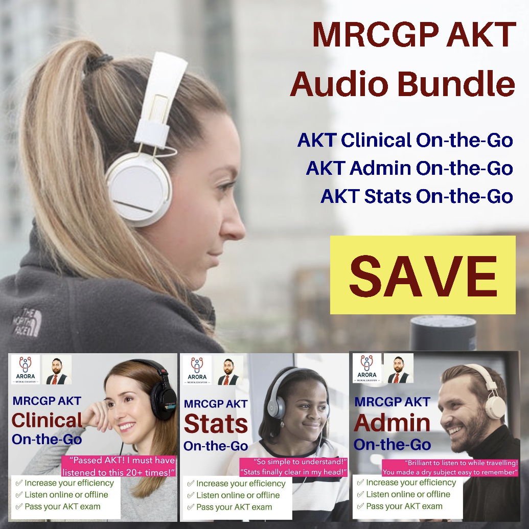 akt audio bundle new - MRCGP CSA, AKT and PLAB Exam Courses and Online Webinars - Arora Medical Education