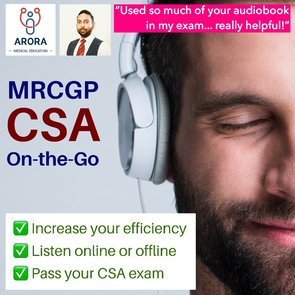 csa on the go - MRCGP CSA, AKT and PLAB Exam Courses and Online Webinars - Arora Medical Education
