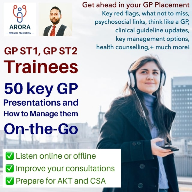 gpst1 gpst2 trainees - MRCGP CSA, AKT and PLAB Exam Courses and Online Webinars - Arora Medical Education