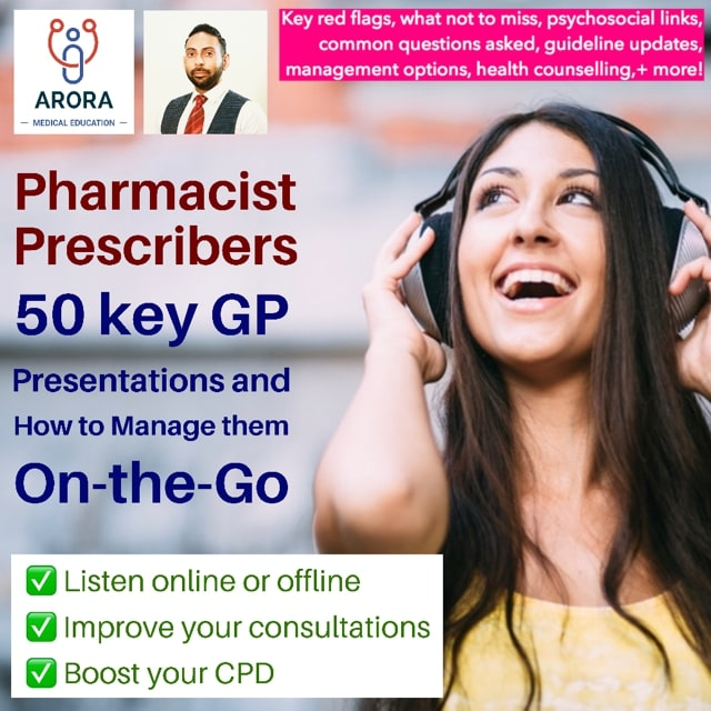 pharmacist prescribers - MRCGP CSA, AKT and PLAB Exam Courses and Online Webinars - Arora Medical Education