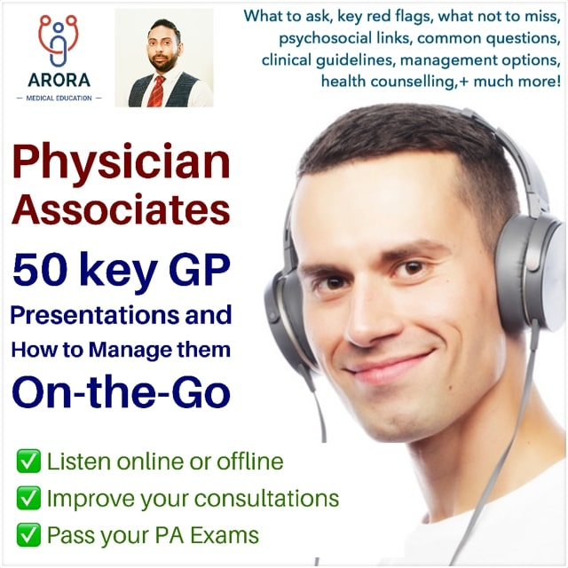 physician associates - MRCGP CSA, AKT and PLAB Exam Courses and Online Webinars - Arora Medical Education