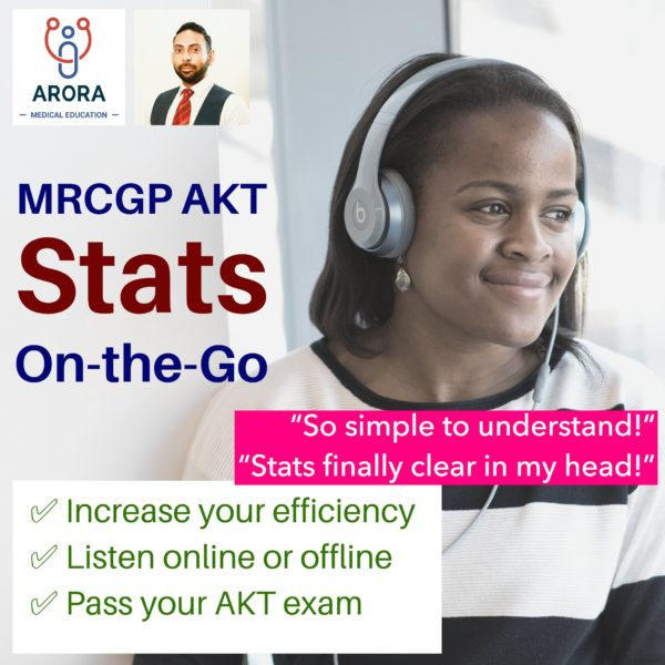 stats on the go - MRCGP CSA, AKT and PLAB Exam Courses and Online Webinars - Arora Medical Education