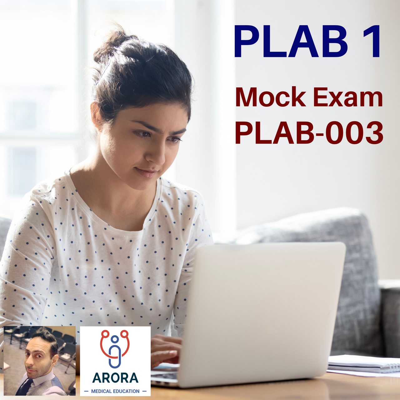 PLAB 003 - MRCGP CSA, AKT and PLAB Exam Courses and Online Webinars - Arora Medical Education