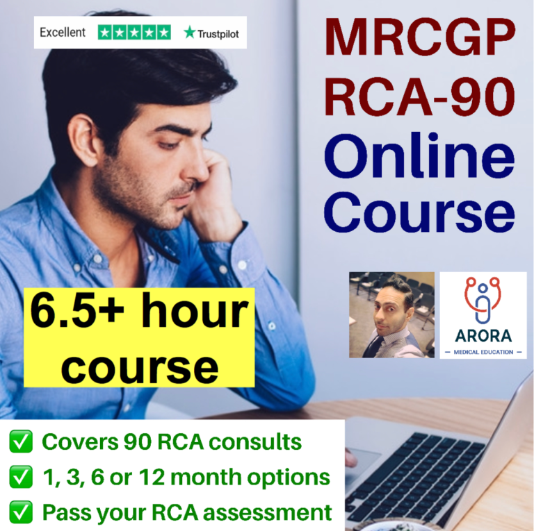 RCA 90 - MRCGP CSA, AKT and PLAB Exam Courses and Online Webinars - Arora Medical Education