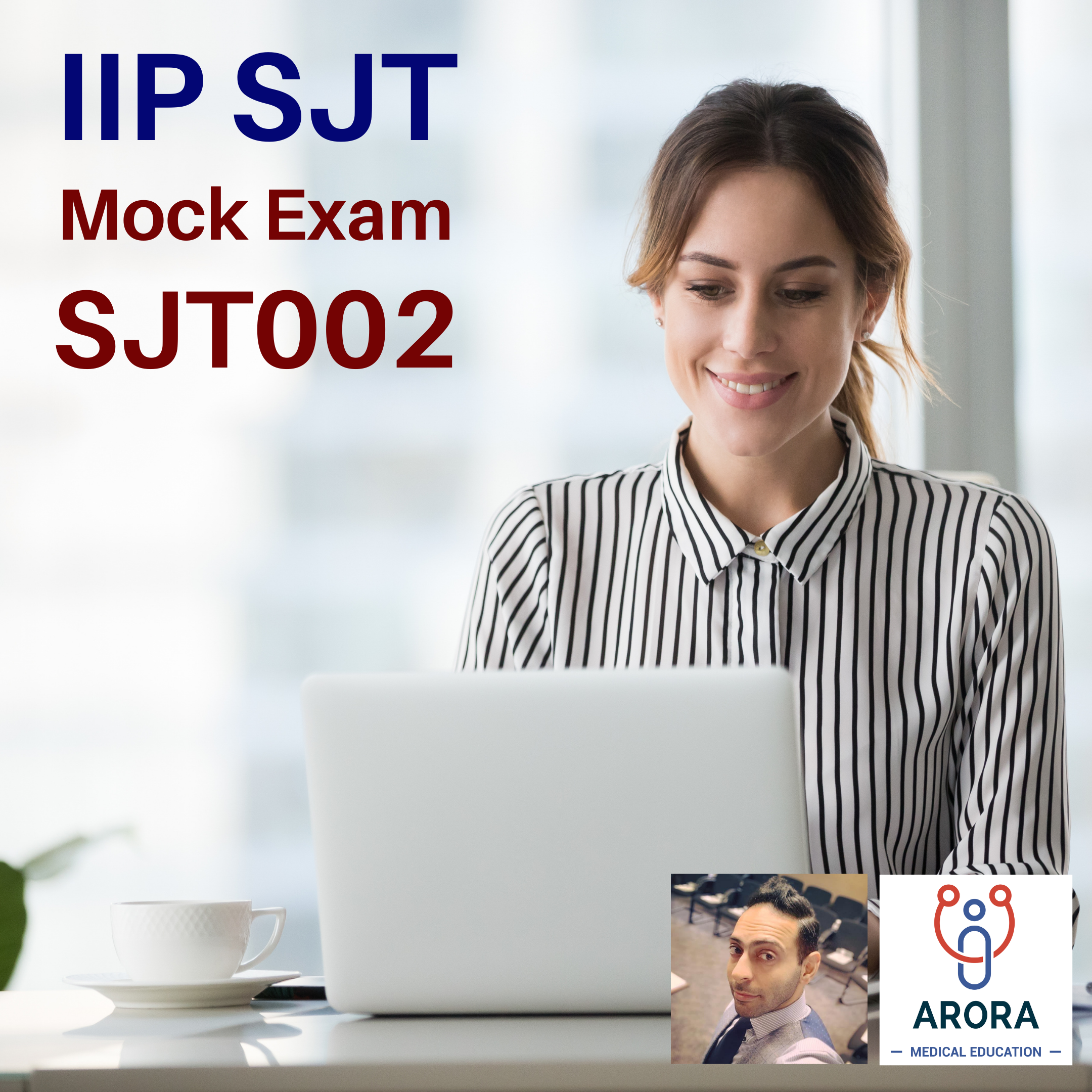 IIP SJT 002 - MRCGP CSA, AKT and PLAB Exam Courses and Online Webinars - Arora Medical Education