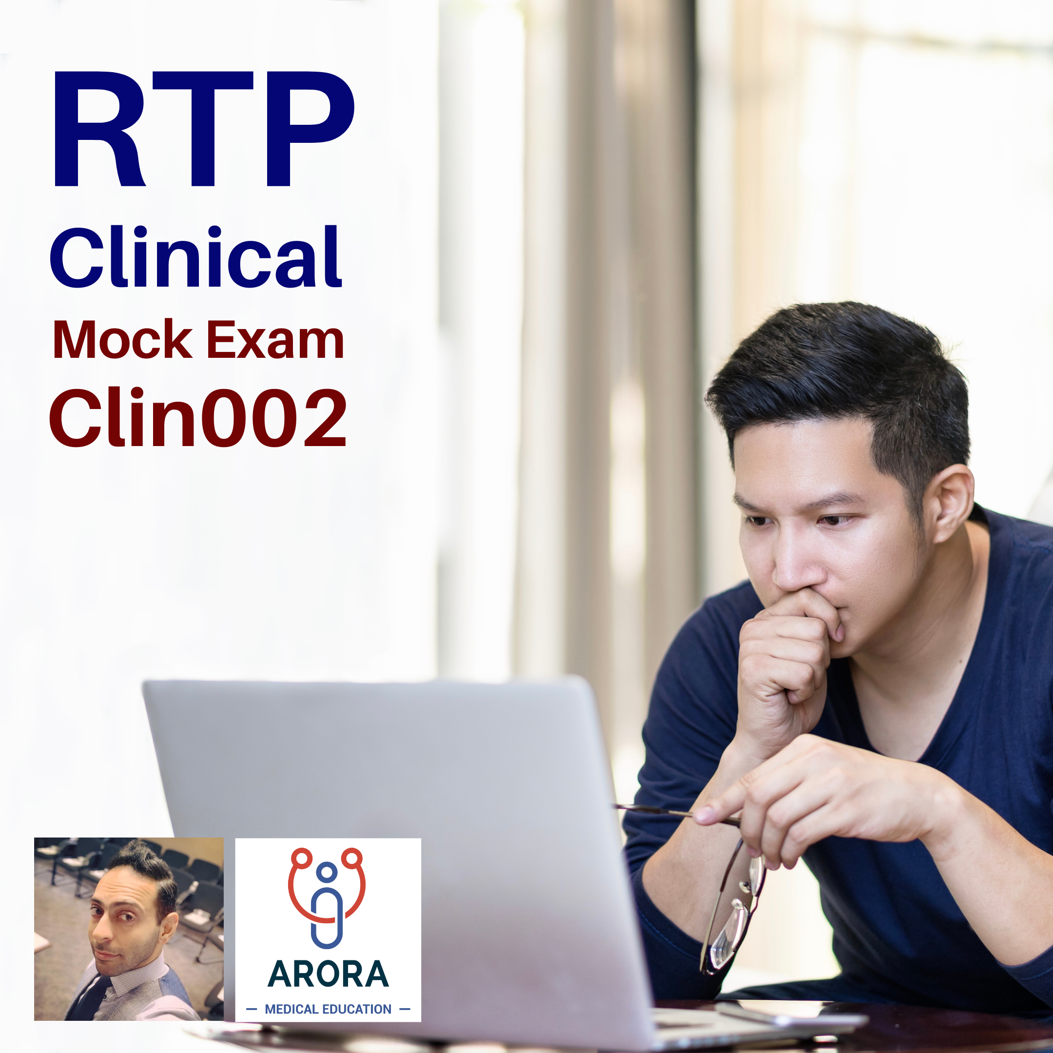 RTP Clin 002 - MRCGP CSA, AKT and PLAB Exam Courses and Online Webinars - Arora Medical Education