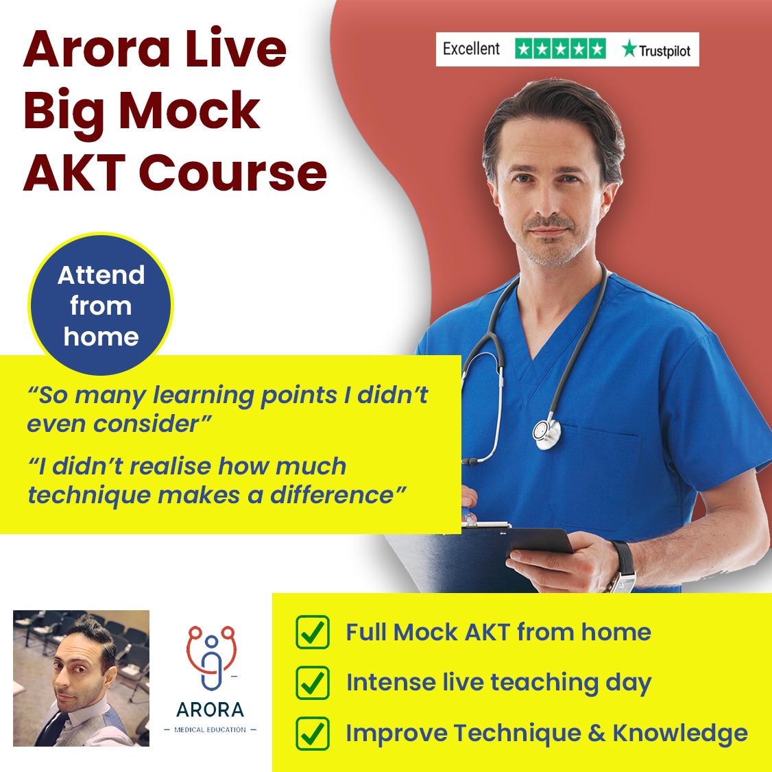 LIVE AKT 1 - MRCGP CSA, AKT and PLAB Exam Courses and Online Webinars - Arora Medical Education
