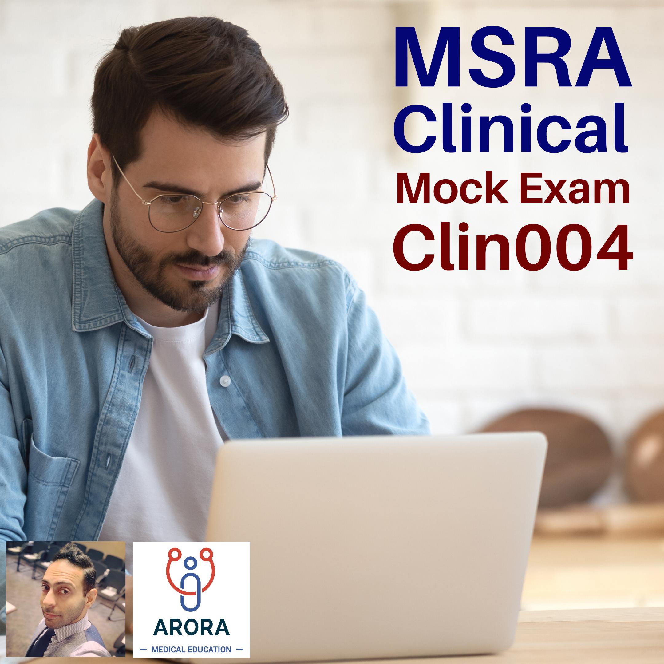MSRA CLIN 4 - MRCGP CSA, AKT and PLAB Exam Courses and Online Webinars - Arora Medical Education