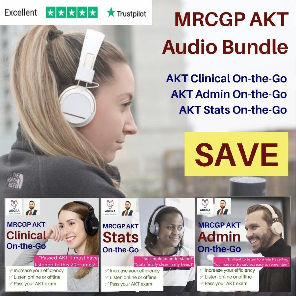 AKT Audio Bundle 1024x1022 1 - MRCGP CSA, AKT and PLAB Exam Courses and Online Webinars - Arora Medical Education