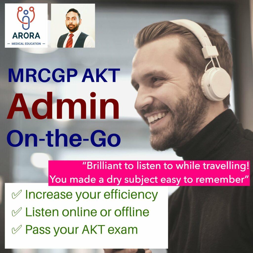 admin on the go - MRCGP CSA, AKT and PLAB Exam Courses and Online Webinars - Arora Medical Education
